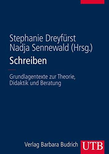 Schreiben: Grundlagentexte zur Theorie, Didaktik und Beratung