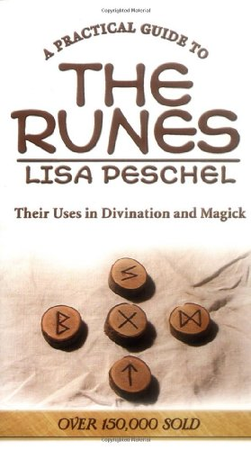 A Practical Guide to the Runes: Their Uses in Divination and Magick (Llewellyn's New Age)