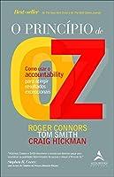 O Princípio de OZ: Como Usar o Accountability pra Atingir Resultados Excepcionais