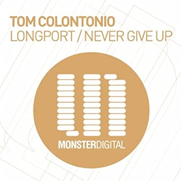 Longport / Never Give Up