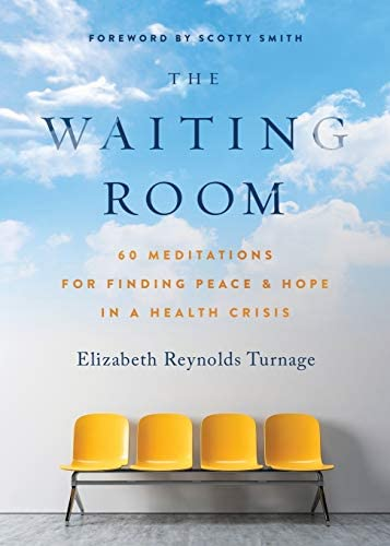 The Waiting Room 60 Meditations for Finding Peace Hope in a Health Crisis product image