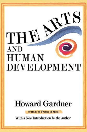The Arts And Human Development: A Psychological Study of...