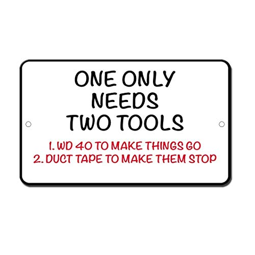 PotteLove Only Needs Two Tools Wd40 Duck Tape Novelty Funny Sign Aluminum Metal Signs Tin Plaque 12