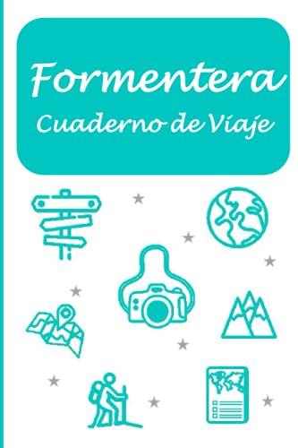 Formentera: Cuaderno de viaje (Mis Rutas del Mundo)