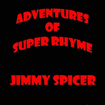 Adventures of Super Rhyme