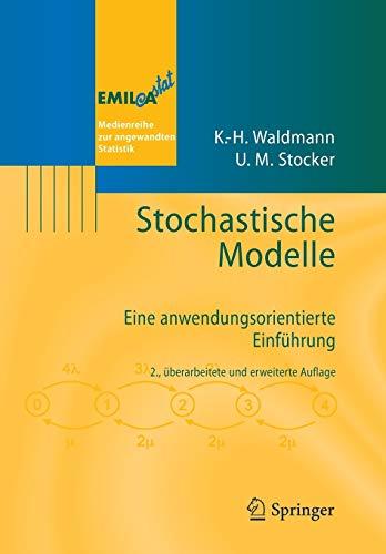 Stochastische Modelle: Eine anwendungsorientierte Einführung (EMIL@A-stat)