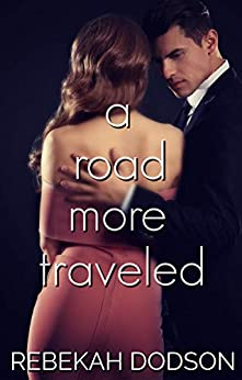 A Road More Traveled: Cumberlin Defense Intelligence Book 1 by [Rebekah Dodson]