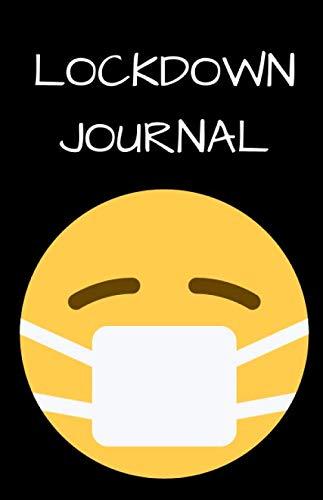 lockdown journal a5: LOCKDOWN JOURNAL, REMEMBER WHEN JOURNAL, CORONA VIRUS JOURNAL, ISOLATION JOURNAL, KEEP TRACK WHILST ON LOCKDOWN