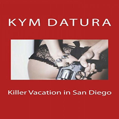 Killer Vacation in San Diego audiobook cover art