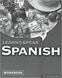Learn to Speak Spanish Workbook: The Complete Interactive Learning Solution