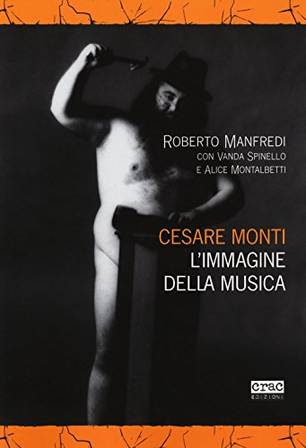 Cesare Monti. L'immagine della musica