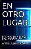 EN OTRO LUGAR: BASADO EN HECHOS REALES 3ª EDICION