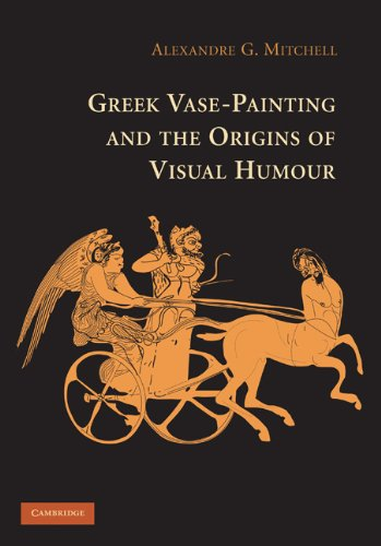 Greek Vase-Painting and the Origins of Visual Humour (English Edition)