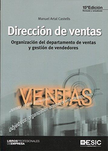 Dirección de ventas: Organización del departamento de ventas y gestión de vendedores (Libros profesionales)