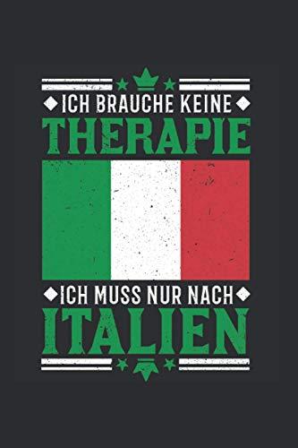 Italien Notizbuch: Italien Therapie Urlaub Bibione Reise Lignano Geschenk / 6x9 Zoll / 120 ausfüllbare Seiten Seiten