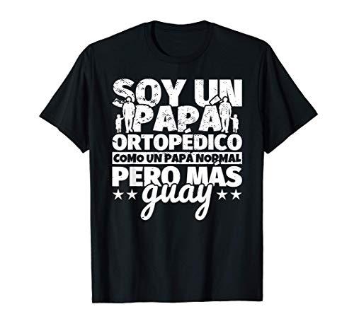 Hombre Ortopédico Regalo de padre para papá - Soy un papá Ortopédic Camiseta
