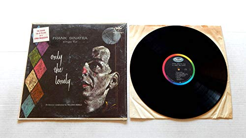 Frank Sinatra Sings For Only The Lonely - Capitol Records 1958 - Used Vinyl LP Record - 1965 Mono Reissue Pressing T 1053 In Shrink Wrap- Blues In The Night - One For My Baby - Good-Bye - Ebb Tide