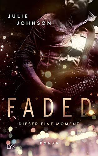 Faded - Dieser eine Moment (Faded Duet, Band 1)