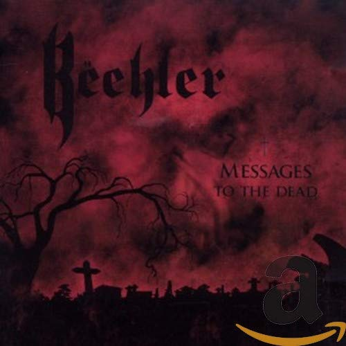 Beehler: Messages to the Dead (Audio CD (Live))