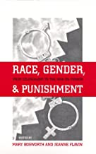 Race, Gender, and Punishment: From Colonialism to the War on Terror (Critical Issues in Crime and Society (Paperback))