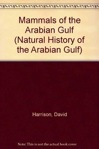 Mammals of the Arabian Gulf (Natural History of the Arabian Gulf)の詳細を見る