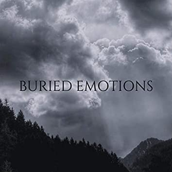 Buried Emotions