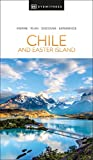 DK Eyewitness Chile and Easter Island (Travel Guide)