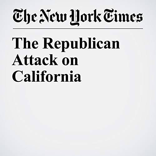 The Republican Attack on California copertina