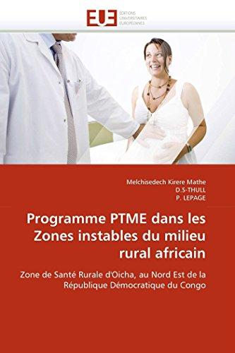 Programme PTME dans les Zones instables du milieu rural africain: Zone de Santé Rurale d