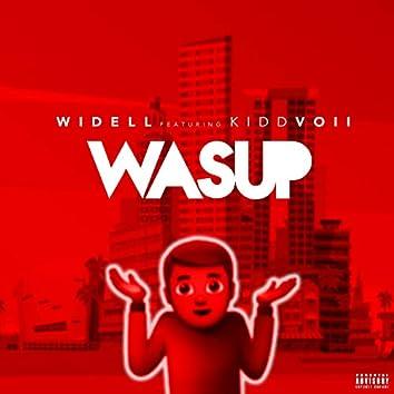 Wasup (feat. Kidd Voii)