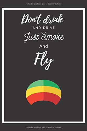 Carnet de note | Citation | Rasta Bob Don't drink and drive just smoke : Un cadeau idéal pour votre ami, frère, soeur, pour son anniversaire, pour ... | Idée cadeau original Homme Femme Fumeur