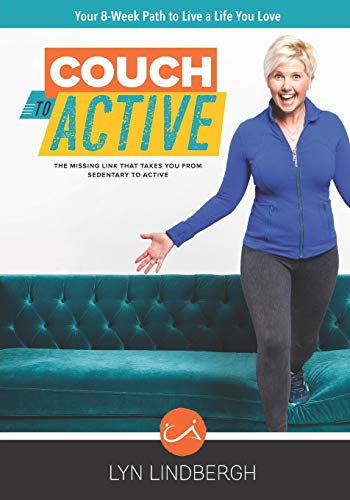 COUCH to ACTIVE: The missing link that takes you from sedentary to active.