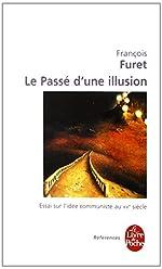 Le passé d'une illusion de François Furet