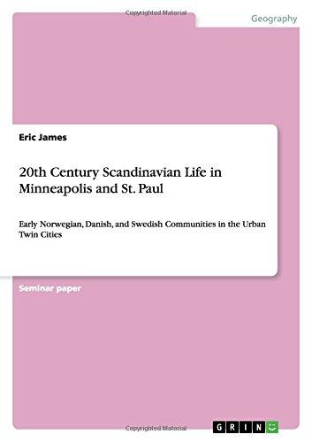 20th Century Scandinavian Life in Minneapolis and St. Paul PDF Books