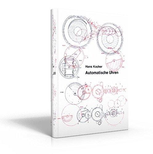 Automatische Uhren by Hans Kocher (2011-10-24)