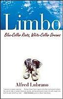 Limbo: Blue-Collar Roots, White-Collar Dreams