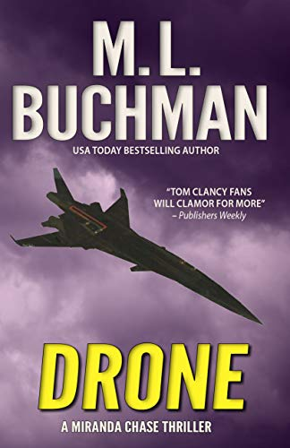 Drone: an NTSB / military technothriller (Miranda Chase Book 1)