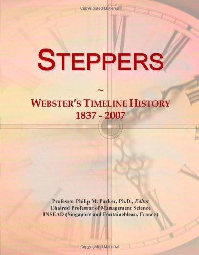 Steppers: Webster's Timeline History, 1837 - 2007