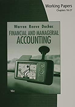 Working Papers: Chapters 16-27 for Financial & Managerial Accounting 0324664672 Book Cover