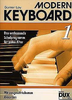 MODERN KEYBOARD 1 - arrangiert für Keyboard [Noten / Sheetmusic] Komponist: LOY GUENTER