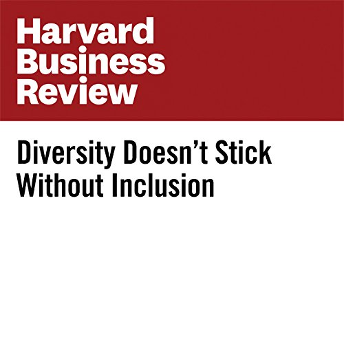 Diversity Doesn't Stick Without Inclusion copertina