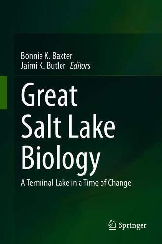 Great Salt Lake Biology: A Terminal Lake in a Time of Change