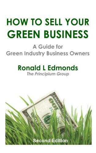 How to Sell Your Green Business: A Guide for Green Industry Business Owners