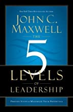 The 5 Levels of Leadership: Proven Steps to Maximise Your Potential of Maxwell, John C. on 24 November 2011