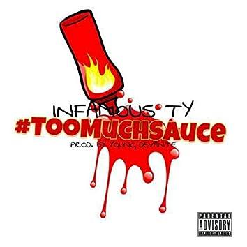 #TooMuchSauce (Rerecorded)