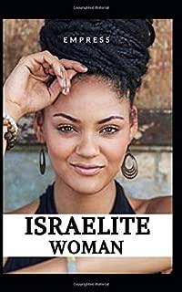 Israelite Woman: 10 Commandments of Spiritual Living,  for Hebrew, Israelite, Women.