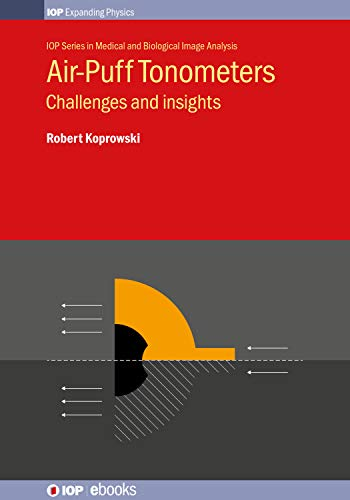 Air-Puff Tonometers: Challenges and insights (IOP Expanding Physics) (English Edition)
