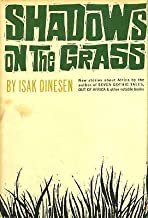 Shadows on the Grass, new stories about Africa by the author of