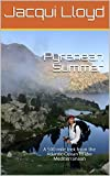 Pyrenean Summer: A 500 mile trek from the Atlantic Ocean to the Mediterranean (English Edition)
