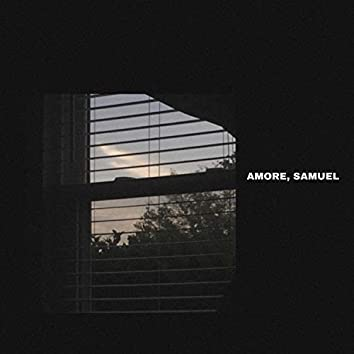 The Latest Music From Amore, Samuel